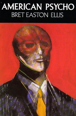 cover of Bret Easton Ellis' Novel, American Psycho, 1991