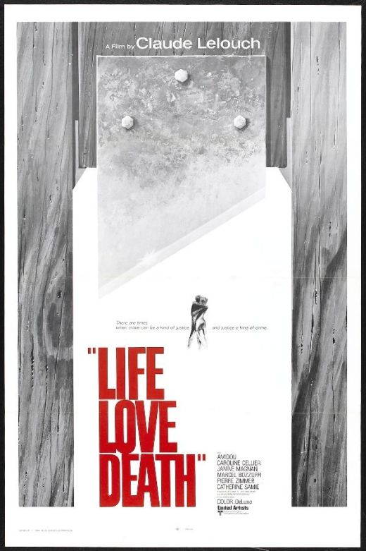 English language poster for Claude Lelouche's film Love, life, death.