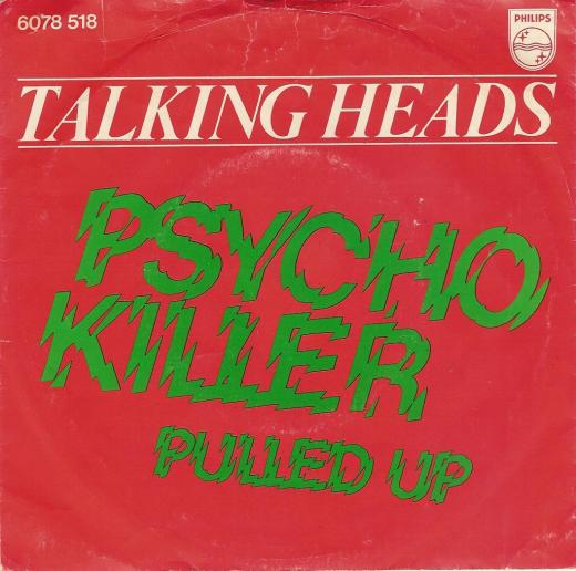 Talking Heads, Psycho Kileer single, 1977