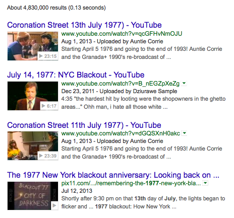 Google's top 4 video search results for 13 July 1977
