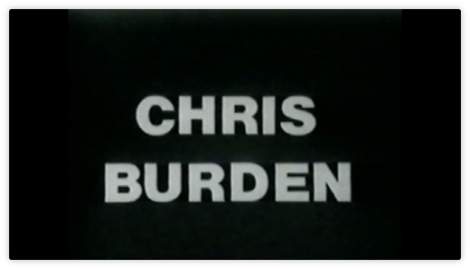 Chris Burden Title card